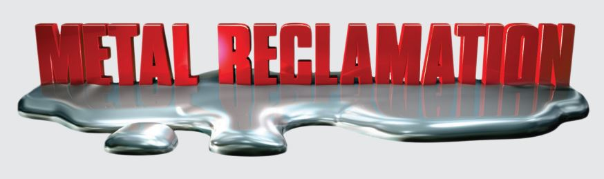 Metal Reclamation